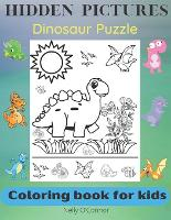 Hidden Pictures: Dinosaur Puzzle-Coloring book for kids 3-5 years (Paperback)