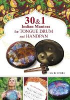 30 and 1 Indian Mantras for Tongue Drum and Handpan