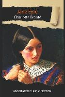 Jane Eyre By Charlotte Bronte Annotated Classic Edition