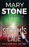 Storm's Cage - Amelia Storm 3 (Paperback)
