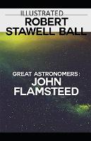 Great Astronomers: John Flamsteed Illustrated (Paperback)