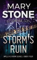 Storm's Ruin - Amelia Storm 4 (Paperback)
