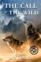 The Illustrated Call of the Wild by Jack London