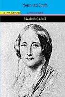 """North and South By Elizabeth """"A Romantic Novel"""" Annotated Edition"""