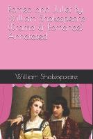 Romeo and Juliet By William Shakespeare (Drama & Romance) Annotated