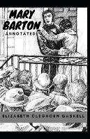 Mary Barton Annotated (Paperback)