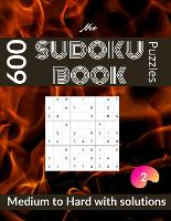 New sudoku book 600 puzzles: medium to hard sudoku puzzle book for adults with solutions vol 2 (Paperback)