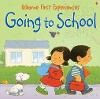 Usborne First Experiences Going To School - First Experiences (Paperback)