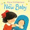 Usborne First Experiences The New Baby - First Experiences (Paperback)