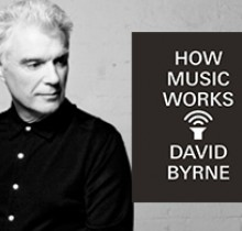 David Byrne on How Music Works...