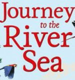 Children's Book of the Month - Journey to the River Sea