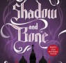 Read Shadow and Bone (Part 4)