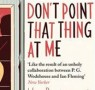 Fiction Book of the Month: Don't Point That Thing at Me