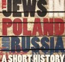 JQ Wingate Nominee: The Jews in Poland and Russia by Anthony Polonsky