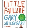 JQ Wingate Nominee: Little Failure by Gary Shteyngart