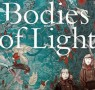 Wellcome Book Prize Shortlist: Bodies of Light
