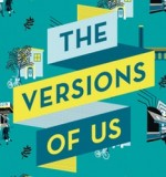 Six reasons why you should read The Versions Of Us