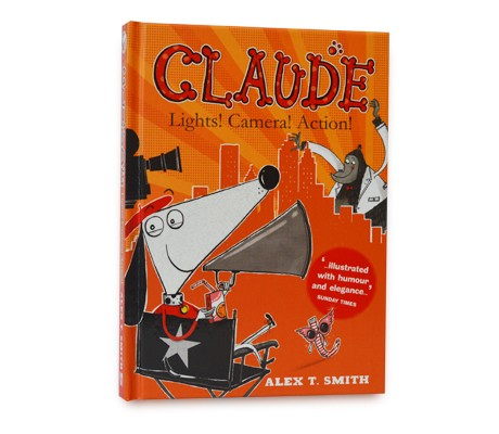 Claude: Lights! Camera! Action! - Claude (Hardback)