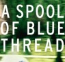 Book Club: A Spool of Blue Thread