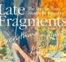 Book Club: Late Fragments