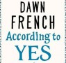 Video Exclusive: Dawn French introduces her new book, According to Yes