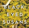 Thriller of the Month: Black-Eyed Susans