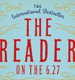 Fiction Book of the Month: The Reader on the 6.27