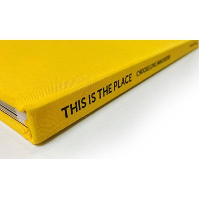 This Is The Place - Choose Love, Manchester (Hardback)
