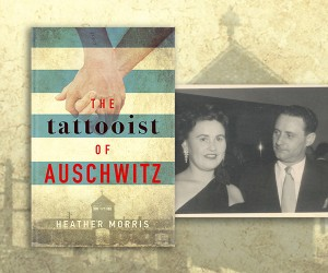 The Extraordinary Story of The Tattooist of Auschwitz