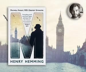 Churchill's Knight: Henry Hemming on M's Darkest Hour