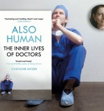 Also Human: Caroline Elton on Five Ways to Change the Medical Profession