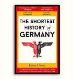 James Hawes on 5 Things You Don't Know About Germany... But Should