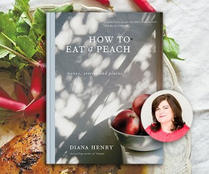 A Book & A Bite: Exclusive Recipes from Diana Henry