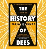 The History of Bees: Maja Lunde on Writing Fiction About Our Changing Climate