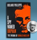 Why Spy? Roland Philipps on The Enigma of Donald Maclean