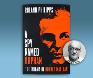 Why Spy? The Enigma of Donald Maclean