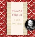 The Final Edit: William Trevor's Last Stories