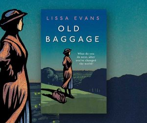 The Interview: Lissa Evans on Old Baggage