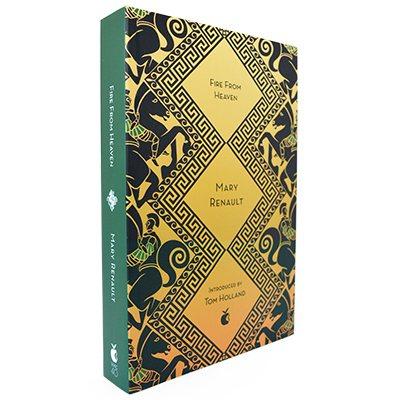 Fire from Heaven: A Novel of Alexander the Great: A Virago Modern Classic - Virago Modern Classics (Paperback)