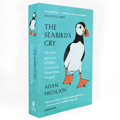 The Seabird's Cry: The Lives and Loves of Puffins, Gannets and Other Ocean Voyagers (Paperback)