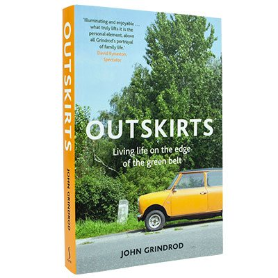 Outskirts: Living Life on the Edge of the Green Belt (Paperback)