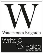 The Waterstones Brighton 'Write and Raise' Short Fiction Prize 2018