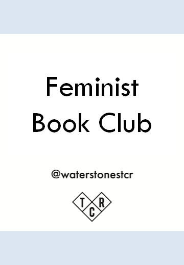 Feminist Book Club: 100 Women I Know by Kezia Bayard-White and Phoebe Montague