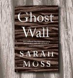 The Interview: Sarah Moss on Ghost Wall