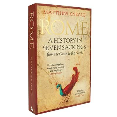 Rome: A History in Seven Sackings (Paperback)