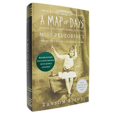 A Map of Days: The Fourth Novel of Miss Peregrine's Peculiar Children (Hardback)