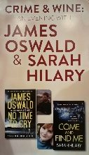 Crime and Wine: An evening with Sunday Times Bestseller James Oswald and Award winning author Sarah Hilary