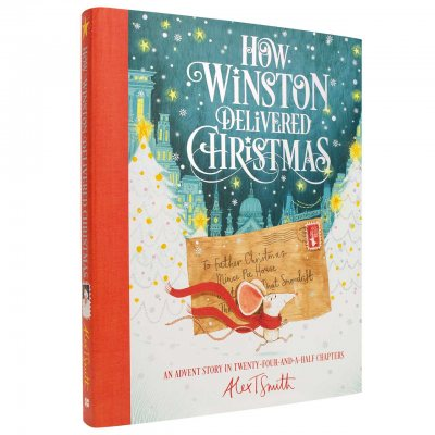 How Winston Delivered Christmas: A Christmas Story in Twenty-Four-and-a-Half Chapters (Hardback)