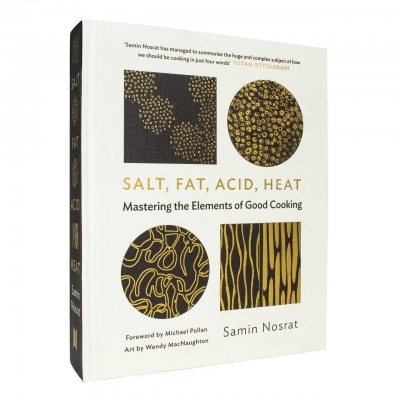 Salt, Fat, Acid, Heat: Mastering the Elements of Good Cooking (Hardback)
