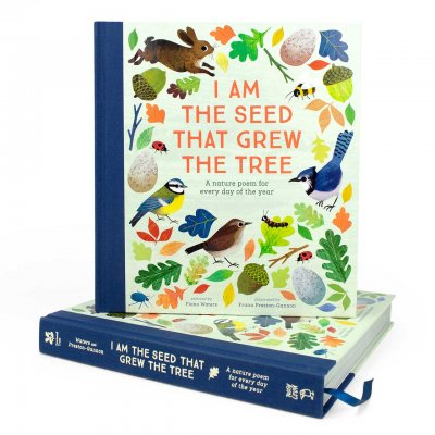 I Am the Seed That Grew the Tree - A Nature Poem for Every Day of the Year: National Trust - Poetry Collections (Hardback)